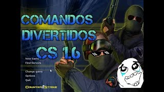 COMANDOS DIVERTIDOS PARA COUNTER STRIKE 1.6