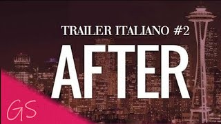 - AFTER - Trailer Italiano #2  [2019]