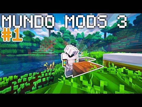 NUEVA AVENTURA! #1 - MUNDO MODS 3 | MINECRAFT MODS