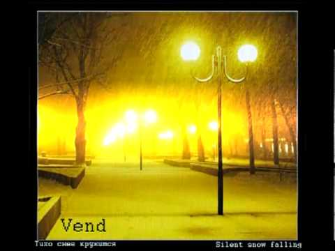 Vend - Silent snow falling