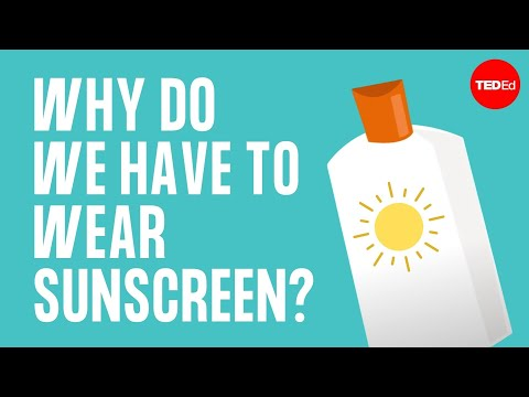 Why do we have to wear sunscreen? - Kevin P. Boyd