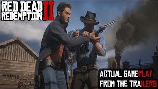 Red Dead 2 Actual Gameplay From The Trailers So Far