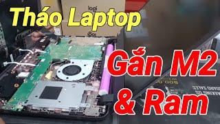 Tháo Laptop Asus X407UA-BV308T (Gắn ổ M2 và thêm Ram 4G) Siêu Nhanh