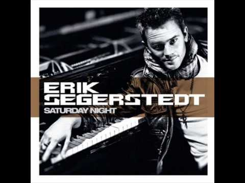 Erik Segerstedt - Saturday Night