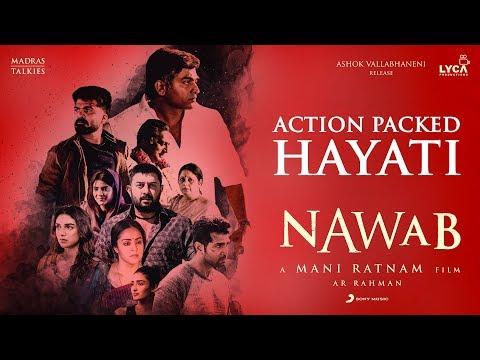 Nawab - Action Packed Hayati - A.R Rahman | Mani Ratnam