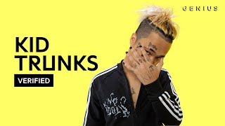 "KiD TRUNKS ""IDK"" Official Lyrics & Meaning 