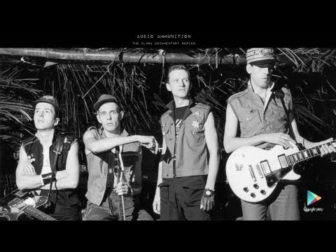 The Clash - Audio Ammunition Documentary - Part 5