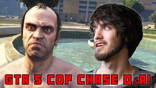 COP CHASE! - PBG Q&A (GTA 5 PC)