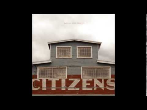 Citizens - Hail The King