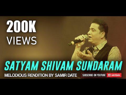 SONG: SATYAM SHIVAM SUNDARAM...SINGER: SAMIR DATE