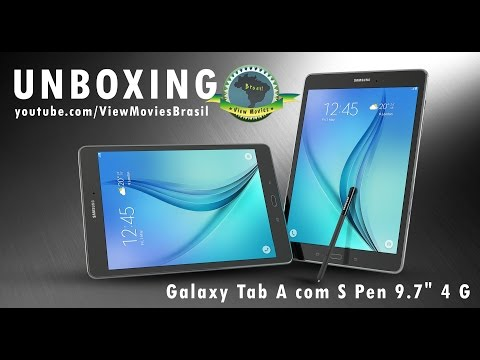 "Unboxing Tablet Samsung Galaxy Tab A 9,7"" 4G com S Pen (SM-P555M) [PT-BR]"