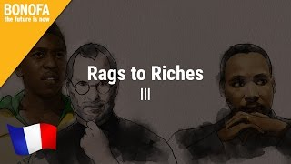 BONOFA – Rags to riches – Episode 3 | français