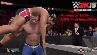 WWE 2K15 Top 10 Announce Table OMG Finishers/Dives!! (PS4/Next Gen)