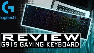 Logitech G915 REVIEW WIRELESS MECHANICAL Gaming Keyboard - LIGHTSPEED Ultra-Thin Design
