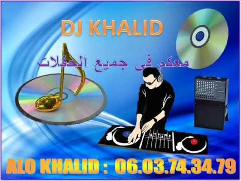 DJ Khalid chaabi nayda 06 03 74 34 79