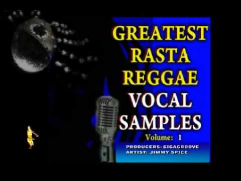 ROYALTY FREE GREATEST RASTA VOCAL SAMPLES and LOOPS, VOL 1