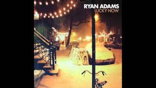 Ryan Adams Lucky Now Audio