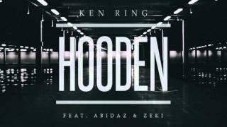 Ken Ring ft. Abidaz & Zeki - Hooden