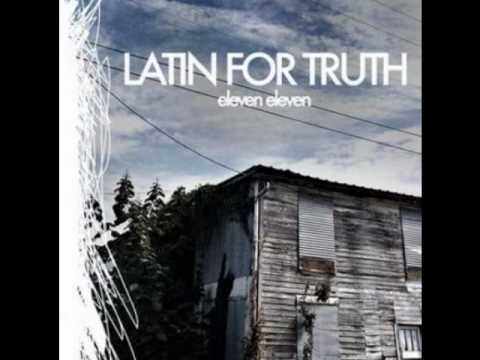 Latin For Truth - If Only Your Band Was As Big As Your Ego