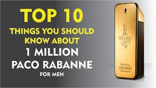 Top 10 Things About 1 Million Paco Rabanne for Men
