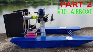 Build a Airboat RC using Nitro 2-stroke Engine - Part 2