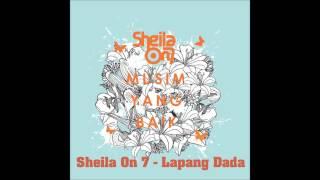 download lagu Sheila On 7 - Lapang Dada gratis
