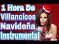 1 Hora De Villancicos Navidena Instrumental Viejitas Pero Bonitas -