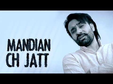Mandian Ch Jatt - Babbu Maan - Full Video - 2014 - Latest Punjabi...