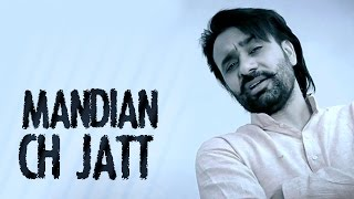 Mandian Ch Jatt - Babbu Maan - Full Video - 2014 - Latest Punjabi Songs