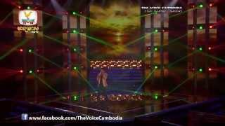 The Voice Cambodia - Live Show 1 - ថ្ងៃបាក់រសៀល - សុខ ចាន់នេ