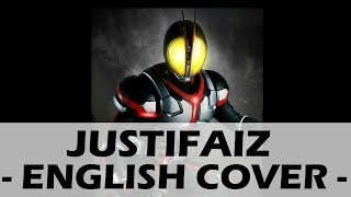 Justifaiz Original English Kamen Rider 555 Opening