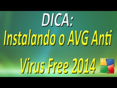 DICA - Instalando o AVG Anti-Virus Free 2014 (HD)