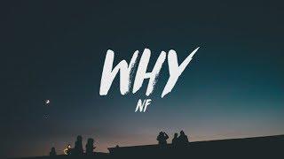 NF - Why (Lyrics)