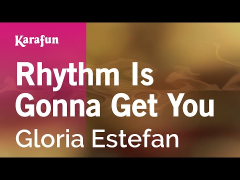 Rhythm Is Gonna Get You Lyrics - On Your Feet! musical