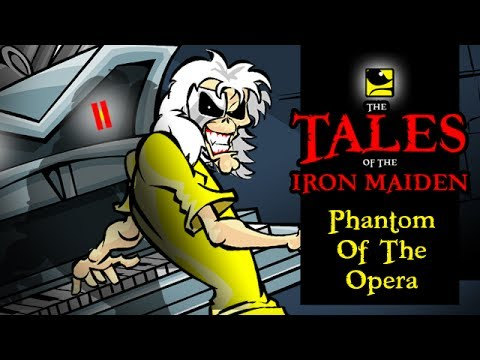 The Tales Of The Iron Maiden - PHANTOM OF THE OPERA