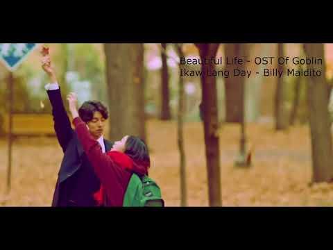 Beautiful Life   OST Of Goblin   Ikaw Lang Day   Billy Maldito (Bisaya Version)
