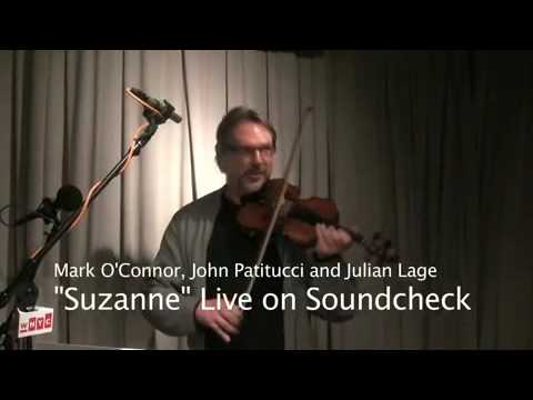 "Mark O'Connor, John Patitucci & Julian Lage: ""Sweet Suzanne"" Live on WNYC"