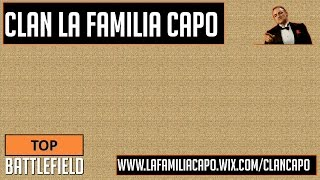 Top Battlefield 4 -- Multiplayer Gameplay CLAN LA FAMILIA CAPO