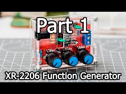 XR-2206 Function Generator DIY Kit - Part 1/4 - Unboxing