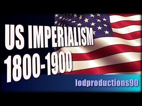 US Imperialism 1800-1900