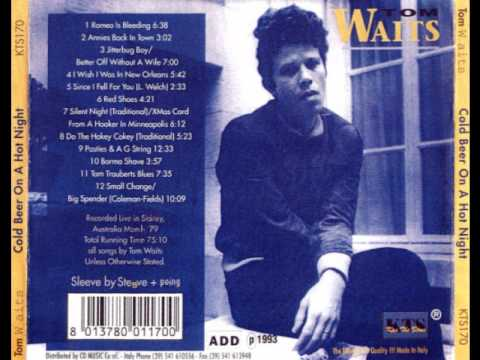 Jitterbug Boy / Better Off Without a Wife - Tom Waits (Cold Beer on a Hot Night 1979)