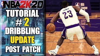 NBA 2K20 Ultimate Dribbling Tutorial Update - NEW Advanced Dribble Controls Post Patch