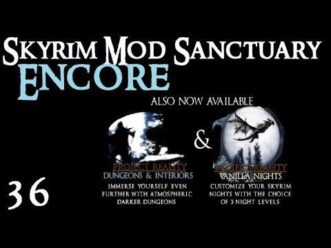 Skyrim Mod Sanctuary 36 : ENCORE  Project Reality - Climates of Tamriel (Weather and lighting mod)
