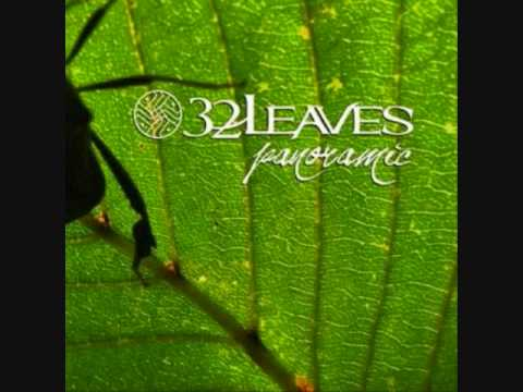 32 Leaves - Only Want To Mend
