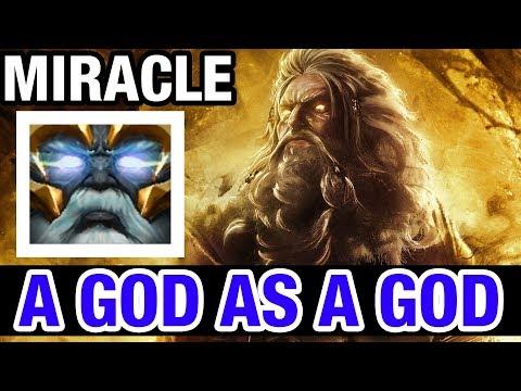 A GOD AS A GOD !! - MIRACLE- ZEUS - Dota 2