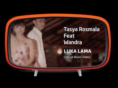 Tasya Rosmala Feat. Wandra - Luka Lama (Official Music Video)
