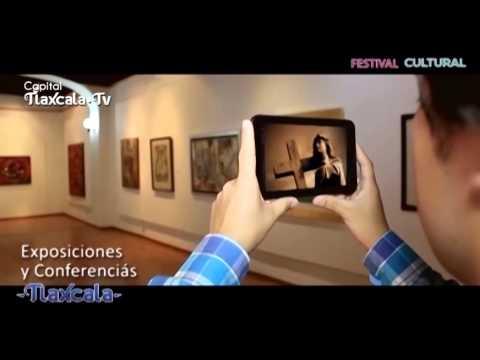 Festival Cultural Tlaxcala Capital 2014