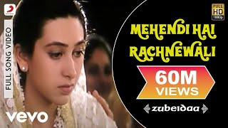 Mehendi Hai Rachnewali - Zubeidaa   Karisma Kapoor   A.R. Rahman