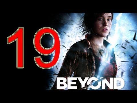 Beyond Two Souls Walkthrough part 19 No Commentary Gameplay Let's play Beyond Two Souls Walkthrough