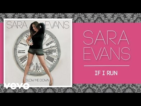 Sara Evans - If I Run (Official Audio)